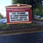Church Sign Typos – Steaming Worship Services – Johnson Ferry Baptist Church